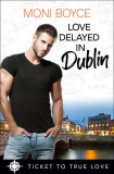 Love Delayed in Dublin