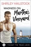 Madness on Martha's Vineyard